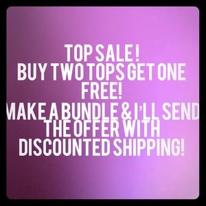 TOP SALE! ALL TOPS INCLUDED!